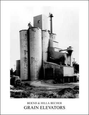 Grain Elevators - Becher, Bernd (Photographer), and Becher, Hilla (Photographer)