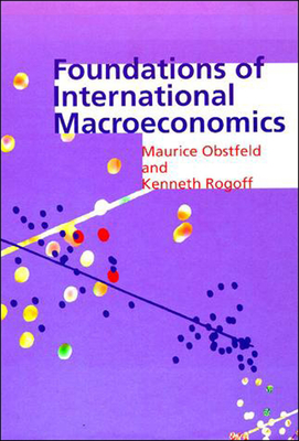 Foundations of International Macroeconomics - Obstfeld, Maurice, and Rogoff, Kenneth