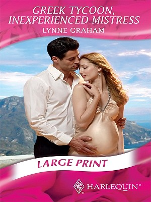 Greek Tycoon, Inexperienced Mistress - Graham, Lynne