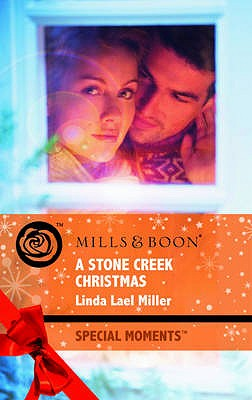 A Stone Creek Christmas - Miller, Linda Lael