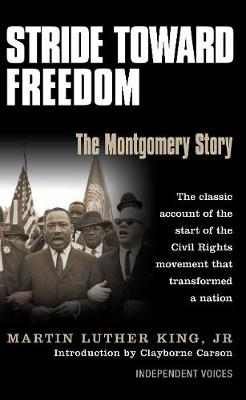 Stride Toward Freedom: The Montgomery Story - King, Martin Luther, Jr.