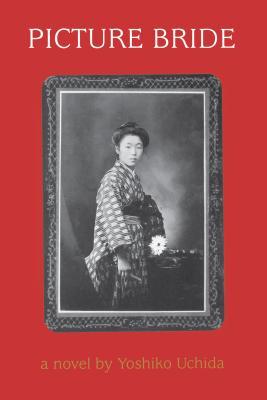 Picture Bride - Uchida, Yoshiko