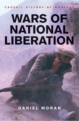 Wars of National Liberation - Moran, Daniel