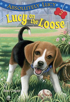 Absolutely Lucy #2: Lucy on the Loose - Cooper, Ilene, and Harvey, Amanda (Illustrator)