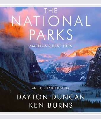 The National Parks: America's Best Idea - Burns, Ken, and Duncan, Dayton