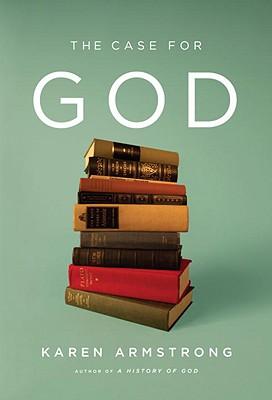 The Case for God - Armstrong, Karen