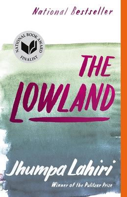The Lowland - Lahiri, Jhumpa