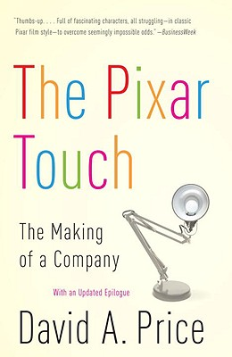 The Pixar Touch: The Making of a Company - Price, David A