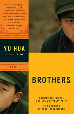 Brothers - Yu, Hua, and Chow, Eileen Cheng-Yin (Translated by), and Rojas, Carlos (Translated by)