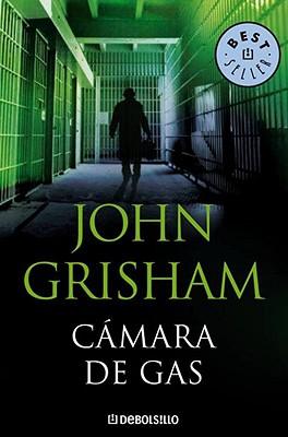 Camara de Gas - Grisham, John
