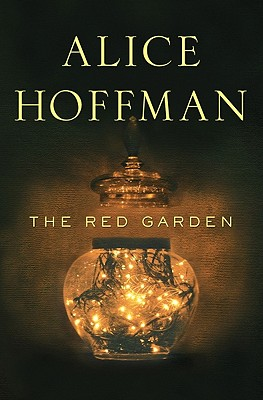The Red Garden - Hoffman, Alice