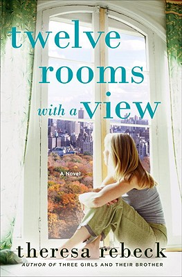 Twelve Rooms with a View - Rebeck, Theresa