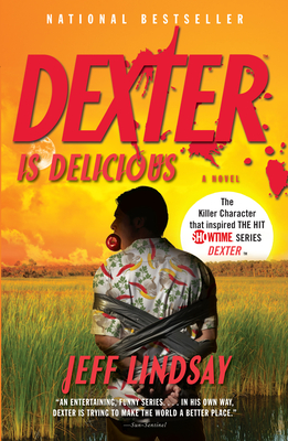 Dexter Is Delicious - Lindsay, Jeff
