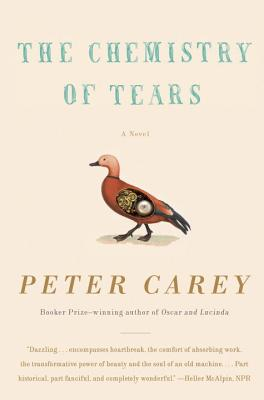 The Chemistry of Tears - Carey, Peter