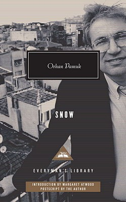 Snow - Pamuk, Orhan, and Freely, Maureen (Translated by), and Atwood, Margaret (Introduction by)