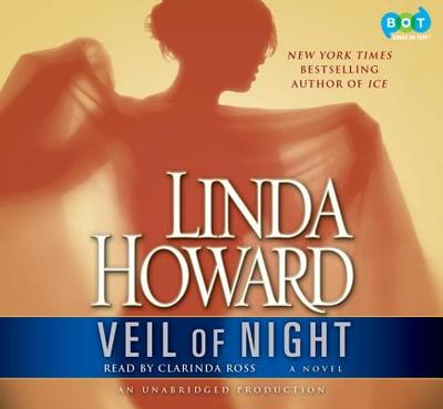 Veil of Night - Howard, Linda, and Ross, Clarinda (Read by)