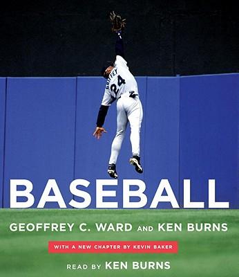 Baseball - Ward, Geoffrey C, and Burns, Ken, and Baker, Kevin