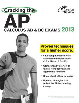 Cracking the AP Calculus AB & BC Exams - Kahn, David S