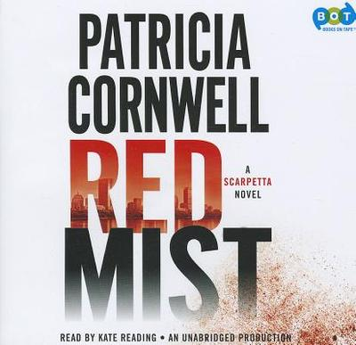 Red Mist - Cornwell, Patricia, and Reading, Kate (Read by)