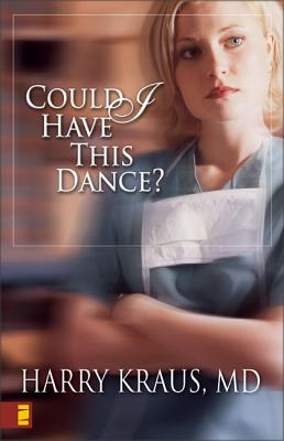 Could I Have This Dance? - Kraus, Harry Lee