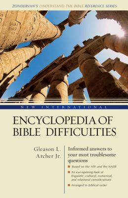 New International Encyclopedia of Bible Difficulties - Archer, Gleason Leonard, Jr., and Bruce, Frederick Fyvie, and Douglas, J D