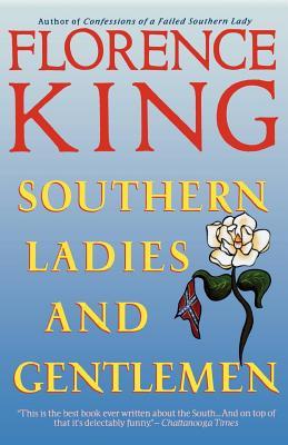 Southern Ladies & Gentlemen - King, Florence