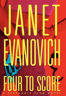 Four to Score - Evanovich, Janet
