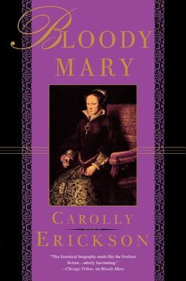 Bloody Mary - Erickson, Carolly, PhD