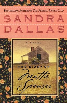 The Diary of Mattie Spenser - Dallas, Sandra