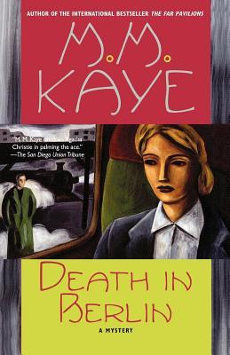 Death in Berlin - Kaye, M M