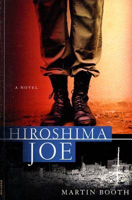 Hiroshima Joe - Booth, Martin