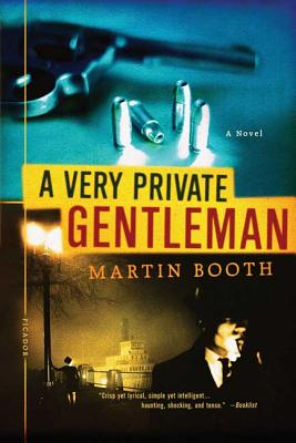 A Very Private Gentleman - Booth, Martin