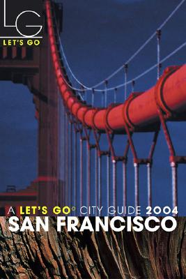 Let's Go San Francisco 4th Edition - Let's Go, and Let's Go Inc