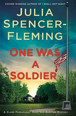 One Was a Soldier - Spencer-Fleming, Julia