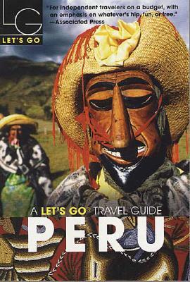 Let's Go Peru 1st Edition - Let's Go, and Let's Go Inc