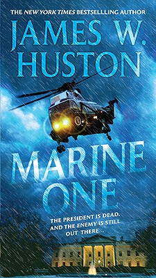 Marine One - Huston, James W