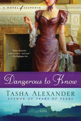 Dangerous to Know - Alexander, Tasha
