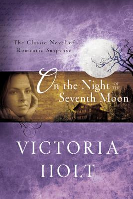On the Night of the Seventh Moon - Holt, Victoria