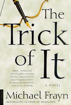 The Trick of It - Frayn, Michael