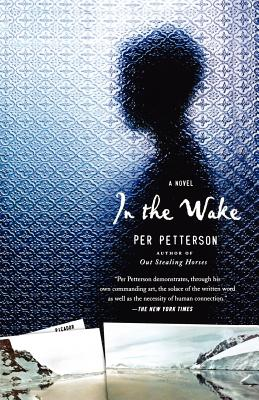 In the Wake - Petterson, Per, and Born, Anne (Translated by)