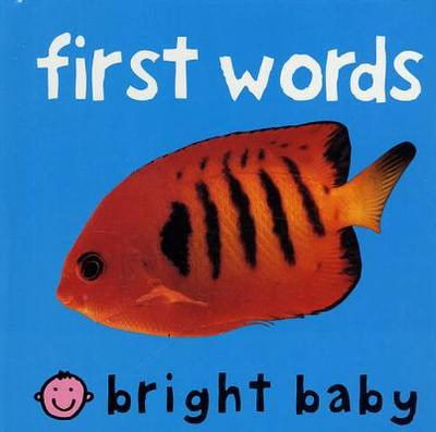First Words - Priddy Books (Creator)