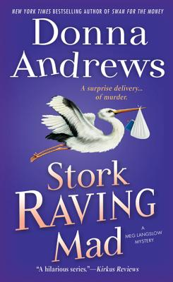 Stork Raving Mad - Andrews, Donna