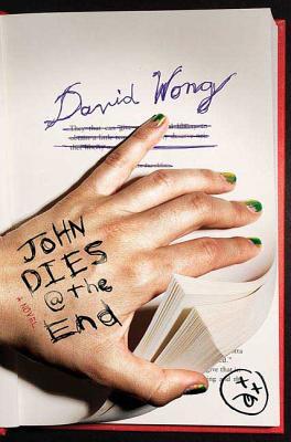 John Dies at the End - Wong, David