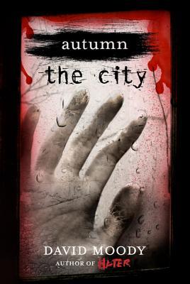 Autumn the City - Moody, David