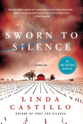Sworn to Silence - Castillo, Linda