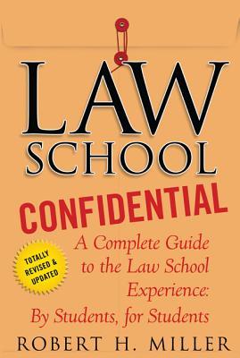 Law School Confidential - Miller, Robert H, Professor