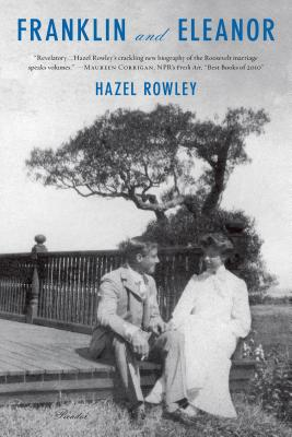 Franklin and Eleanor: An Extraordinary Marriage - Rowley, Hazel