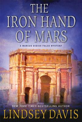 The Iron Hand of Mars - Davis, Lindsey