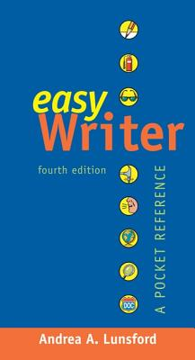 Easywriter: A Pocket Reference - Lunsford, Andrea A