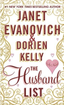 The Husband List - Evanovich, Janet, and Kelly, Dorien